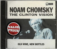 Noam Chomsky - The Clinton Vision: Old Wine, New Bottles