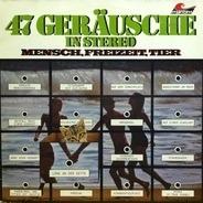 Sound Effects - 47 Geräusche In Stereo - Mensch, Freizeit, Tier