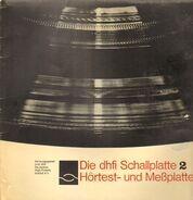Hörtest- und Messplatte - Die DHFI Schallplatte 2