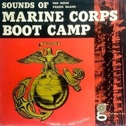 No Artist - Sounds Of Marine Corps Boot Camp: San Diego | Parris Island
