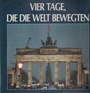 Dokumentation von RIAS Berlin - Vier Tage, Die Die Welt Bewegten