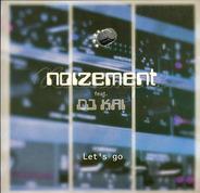 Noizement Feat. DJ Kai - Let's Go