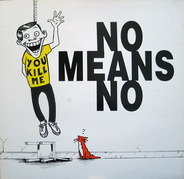 Nomeansno - You Kill Me