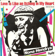 Nona Hendryx - Love Is Like An Itching In My Heart