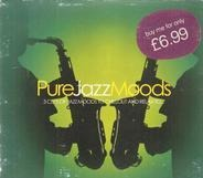 Norah Jones / Simply Red / Peggy Lee a.o. - Pure Jazz Moods