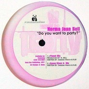 Norma Jean Bell - Do You Want To Party?