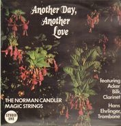 Norman Candler, The Norman Candler Magic Strings - Anther Day, Another Love