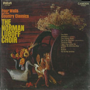 Norman Luboff Choir - Four Walls And Other Country Classics