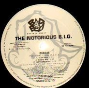 Notorious B.I.G. - Biggie / Would You Die For Me