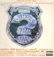 Notorious B.I.G., House Of Pain, Mary J. Blige - Who's The Man? (Music From The Original Motion Picture Soundtrack)