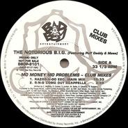 Notorious B.I.G. - Mo Money Mo Problems - Club Mixes