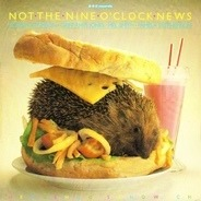 Not The Nine O'Clock News - Hedgehog Sandwich