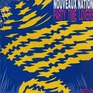 Nouveaux Nation - Party Time Lovers