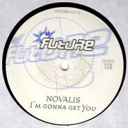Novalis - I'm Gonna Get You