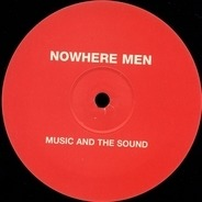 Nowhere Men - Music and the Sound