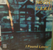Noyze Gang Feat. K.T.N. - I Found Lovin' / Your Love Is What I Want