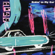 Nrbq - Ridin' In My Car