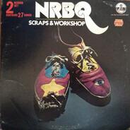 Nrbq - Scraps & Workshop
