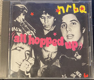 Nrbq - All Hopped Up
