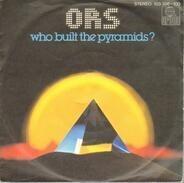 O.R.S. (Orlando Riva Sound) - Who Built The Pyramids?