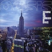 Oasis - Standing on the Shoulder of Giants
