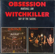 Obsession / Witchkiller - Marshall Law / Day Of The Saxons