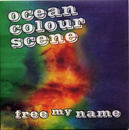 Ocean Colour Scene - Free My Name