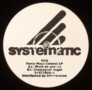 Och - Force Mass Control EP