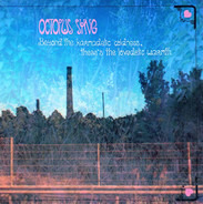 Octopus Syng - Beyond the Karmadelic Coldness, There's the Lovedelic Warmth