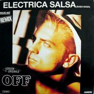 Off - Electrica Salsa (Baba Baba) (Remix)
