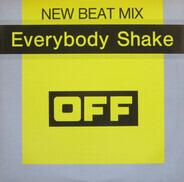 Off - Everybody Shake (New Beat Mix)