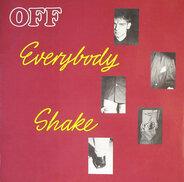 Off - Everybody Shake