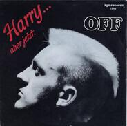 Off - Harry...Aber Jetzt.