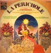 Jacques Offenbach , Igor Markevitch , Suzanne Lafaye , Raymond Amade , Louis Noguera - La Perichole