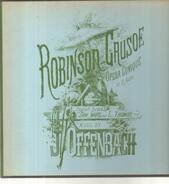 Offenbach - Robinson Crusoe