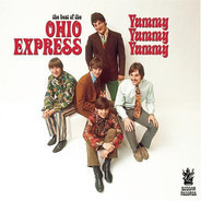 Ohio Express - The Best Of The Ohio Express: Yummy Yummy Yummy
