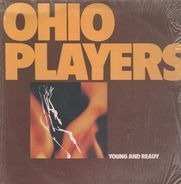 Ohio Players - Young And Ready