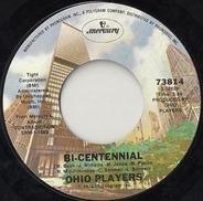 Ohio Players - Bi-Centennial / Who'd She Coo?
