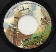 Ohio Players - Body Vibes / Don't Fight My Love