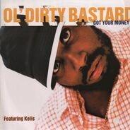 Ol' Dirty Bastard feat. Kelis - Got Your Money