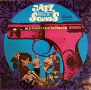 Old Merry Tale Jazzband - Jatz mit Schuss