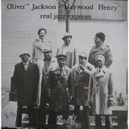 Oliver Jackson , Haywood Henry - Real Jazz Express
