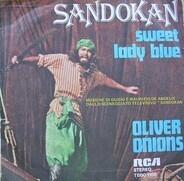 Oliver Onions - sandokan / sweet lady blue