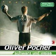 Oliver Pocher - Schwarz und Weiss