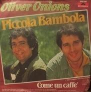Oliver Onions - Piccola Bambola / Come Un Caffé