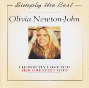 Olivia Newton-John - Simply The Best -  I Honestly Love You - Her Greatest Hits