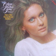 Olivia Newton John - Have You Never Been Mellow