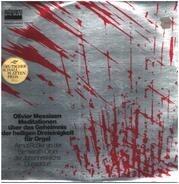Olivier Messiaen - Almut Rößler - Meditationen Über Das Geheimnis Der Heiligen Dreieinigkeit Für Orgel / Méditations Sur Le Mystère D