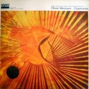 Olivier Messiaen , Gaston Litaize - Orgelwerke