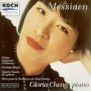 Olivier Messiaen / Gloria Cheng - Petites Esquisses D'Oiseaux; Cantéyodjayâ; Quatre Études De Rythme; Pièce Pour Le Tombeau De Paul D